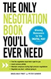 The Only Negotiation Book You'll Ever Need, Angelique Pinet and Peter Sander, 1440560722