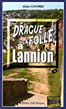 Drague folle à Lannion par Couprie