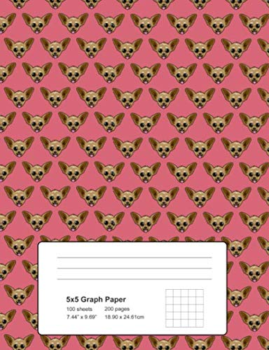 """5x5 Graph Paper 100 Sheets 200 Pages 7.44"""" x 9.69"""" 18.90 x 24.61 cm: Chihuahua Dog Pattern Composition Grid Notebook"""