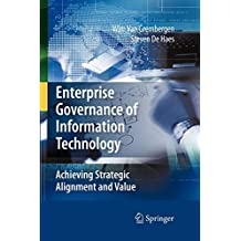 Enterprise Governance of Information Technology: Achieving Strategic Alignment and Value
