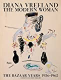 Image of Diana Vreeland: The Modern Woman: The Bazaar Years, 1936-1962