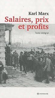 Salaires, prix et profits : texte intégral, Marx, Karl (1818-1883)