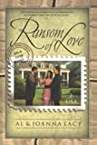 Ransom of Love (Mail Order Bride Series #5)