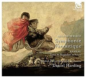 Berlioz: Symphonie Fantastique; Rameau: Suite de Hippolyte et Aricie