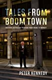 Tales from Boomtown, Peter Kennedy, 1742585337