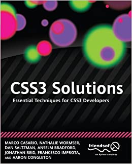 CSS3 Solutions: Essential Techniques for CSS3 Developers by Marco Casario (2012-08-13)