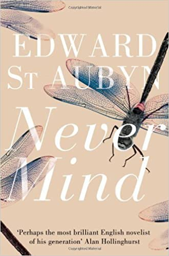 By Edward St. Aubyn - The Patrick Melrose Novels: Never Mind, Bad News, Some Hope, and Mother's Milk (1.1.2012)