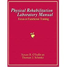 Physical Rehabilitation Laboratory Manual: Focus on Functional Training: replacement ISBN 2218
