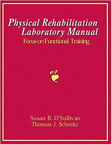 Physical rehabilitation laboratory manual focus on functional physical rehabilitation laboratory manual focus on functional training replacement isbn 2218 1st edition fandeluxe Gallery