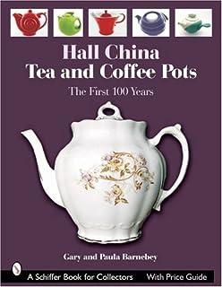 collectors encyclopedia of hall china 3rd edition