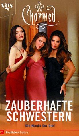 Charmed, Zauberhafte Schwestern, Bd. 11: Die Macht der Drei
