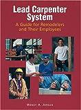 The Lead Carpenter System, Wendy A. Jordan, 0867184647