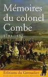 Mémoires du colonel Combe 1793-1832 par Combe