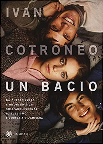 Un Bacio Italian Edition Cotroneo Ivan 9788845280795 Amazon Com Books
