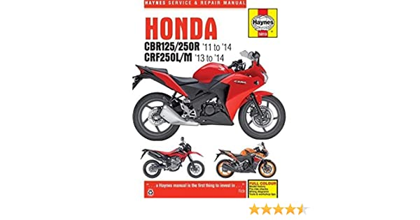 Honda cbr125r cbr250r crf250lm 11 14 haynes powersport honda cbr125r cbr250r crf250lm 11 14 haynes powersport haynes publishing 9780857339195 amazon books fandeluxe Choice Image