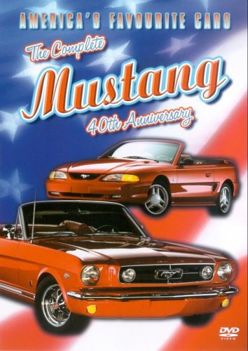 America's Greatest Cars - the Complete Mustang 40th Anniv. [Import anglais]