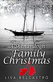 A Shenandoah Family Christmas: A Novella (Winds of Change) by [Belcastro, Lisa]