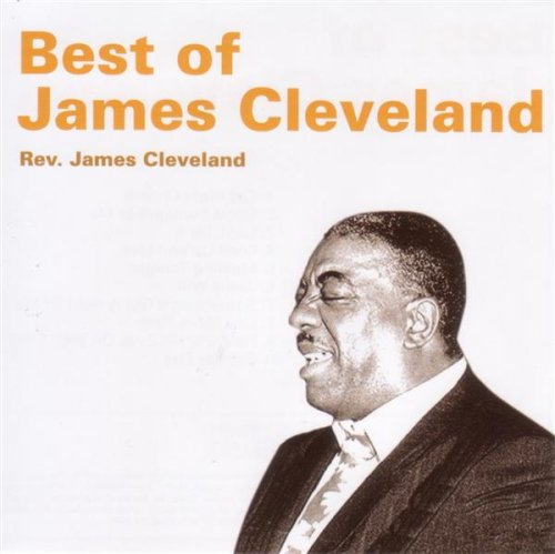 Best of James Cleveland (The Best Of James Cleveland)
