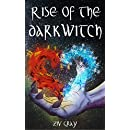 Rise of the Darkwitch (The Dance of Dark and Light Book 1)