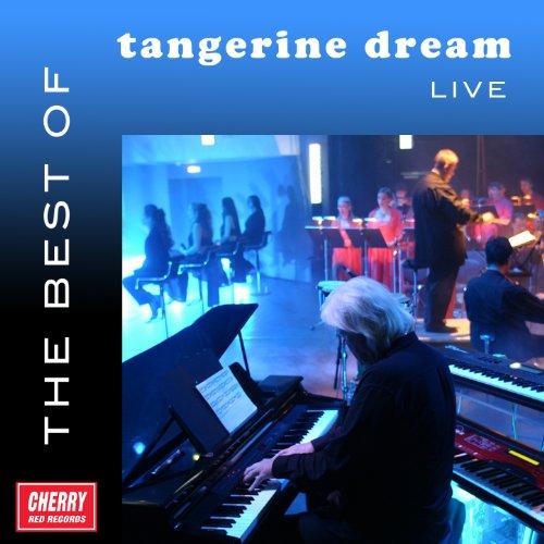 The Best of Tangerine Dream Live (The Best Of Tangerine Dream)