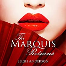 The Marquis Returns: The Lotus and the Phoenix, Book 2