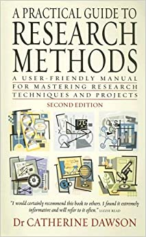 Book A Practical Guide to Research Methods: A User-Friendly Manual for Mastering Research Techniques and Projects