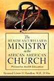 The Health and Wellness Ministry in the African American Church, Edwin Hamilton, 1594674698