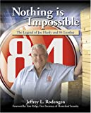 Nothing Is Impossible, Jeffrey L. Rodengen, 1932022074