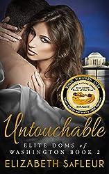 Untouchable (Elite Doms of Washington Book 2)