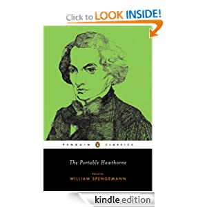 The Portable Hawthorne (Penguin Classics) Nathaniel Hawthorne and William Spengemann