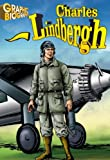 Charles Lindbergh- Graphic Biographies
