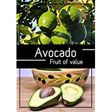 Avocado: Avocado Fruit of value