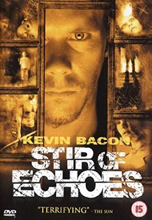 Amazon Com Stir Of Echoes By Kevin Bacon Movies Tv
