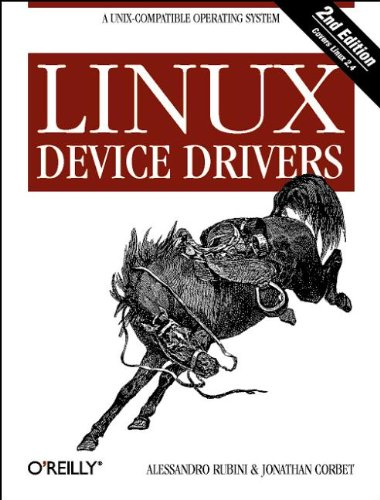 Linux Device Drivers, 2nd Edition by O'Reilly Media