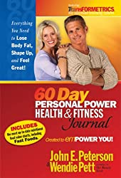 The 60 Day Personal Power Health and Fitness Journal