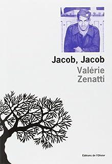Jacob, Jacob, Zenatti, Valérie