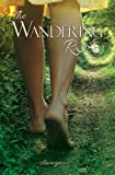 The Wandering Rose, Anonymous, 0985892412