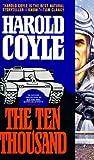 The Ten Thousand, Harold Coyle, 0671885650