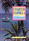 Charter and Flotilla Handbook, Claire Wilson and Frank Wilson, 189866014X