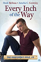 Every Inch of the Way (The Professor's Rule Book 4)