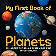 My First Book of Planets: All About the Solar System for Kids