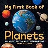 My First Book of Planets: All About the Solar