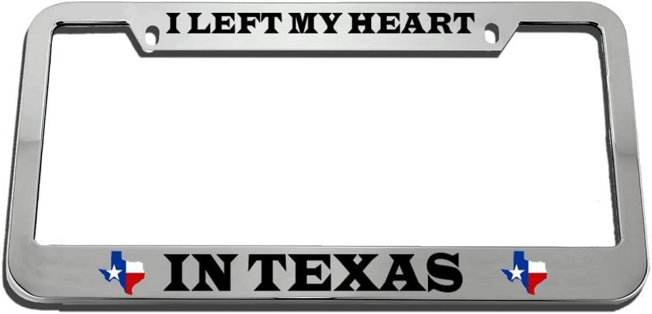I Left My Heart In Texas License Plate Frame Tag Holder