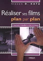 Réaliser ses films plan par plan : Concevoir et visualiser sa mise en images