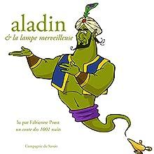 Aladin et la lampe merveilleuse, un conte des 1001 nuits (Les plus beaux contes pour enfants) | Livre audio Auteur(s) :  auteur inconnu Narrateur(s) : Fabienne Prost