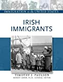 img - for Irish Immigrants (Immigration to the United States) book / textbook / text book
