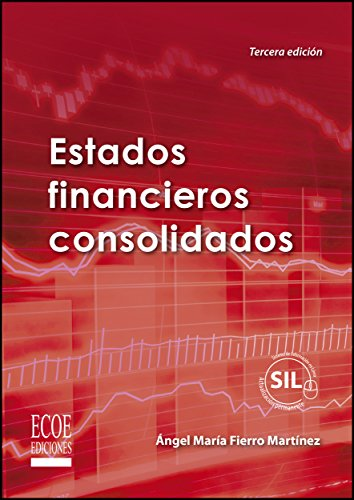 Estados financieros consolidados (Spanish Edition)