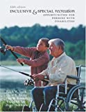 img - for Inclusive and Special Recreation: Opportunities For Persons With Disabilities with PowerWeb Bind-in Card book / textbook / text book