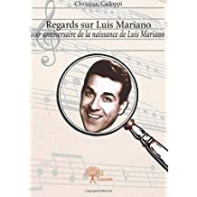 Regards sur Luis Mariano