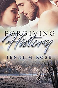 Forgiving History (Freehope Book 1) by [Rose, Jenni M]